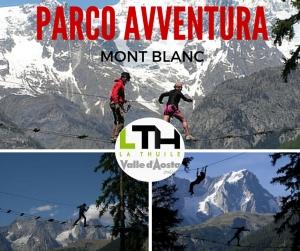 Parco Avventura Mont Blanc